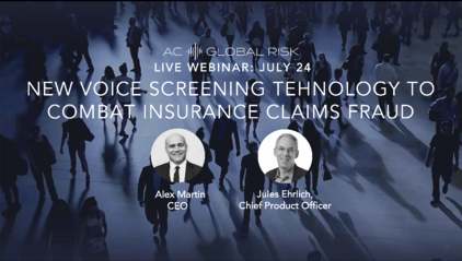 Insurance fraud technology webinar Alex Martin AC Global Risk
